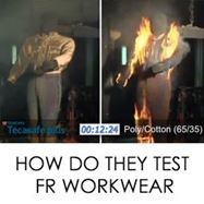 Picture of How do they test FR Workwear?