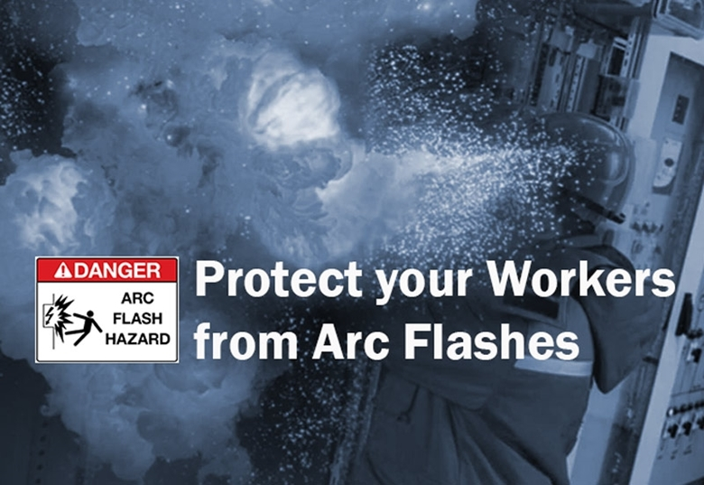 Protect your Workers from Arc Flashes