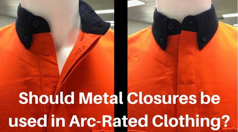 Should Metal Closures be used in Arc Rated Clothing