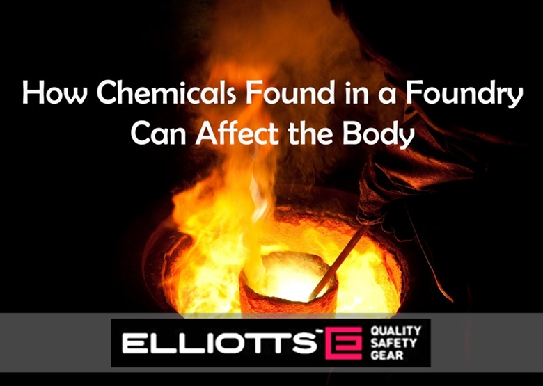 How Chemicals Found in a Foundry Can Affect the Body