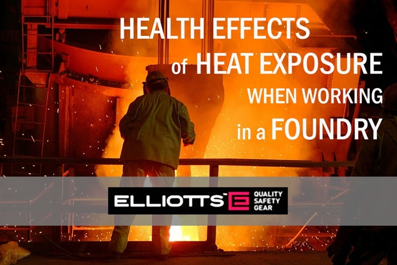 Health Effects of Heat Exposure When Working in a Foundry
