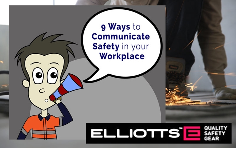 9 Ways to Communicate Safety in your Workplace