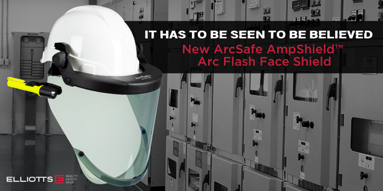 It has to be Seen to be Believed: New ArcSafe® AmpShield™ Arc Flash Face Shield