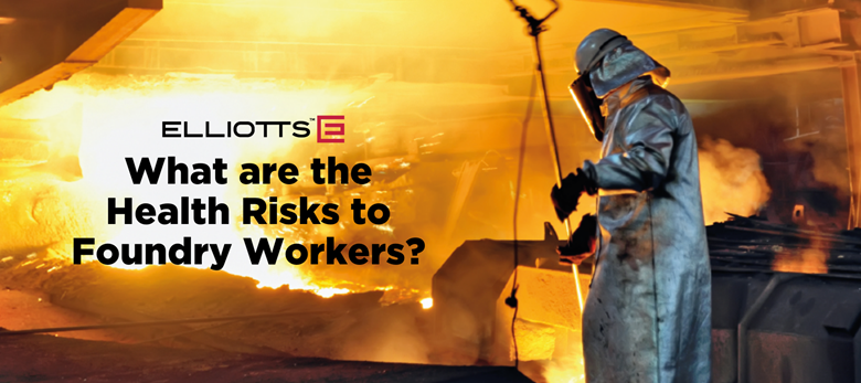 What are the Health Risks to Foundry Workers?