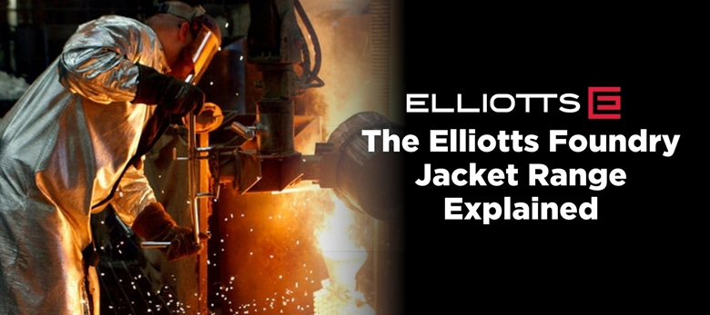 The Elliotts Foundry Jacket Range Explained