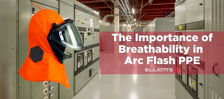 The Importance of Breathability in Arc Flash PPE